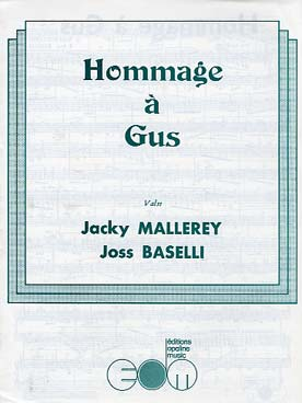 Illustration mallerey/baselli hommage a gus