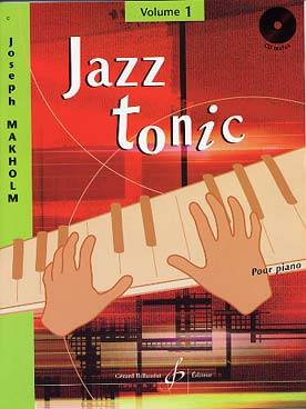 Illustration makholm jazz tonic vol. 1 avec cd