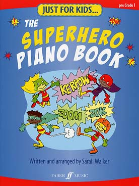 Illustration de The SUPERHERO Piano book : Star Wars, Batman, James Bond, Superman